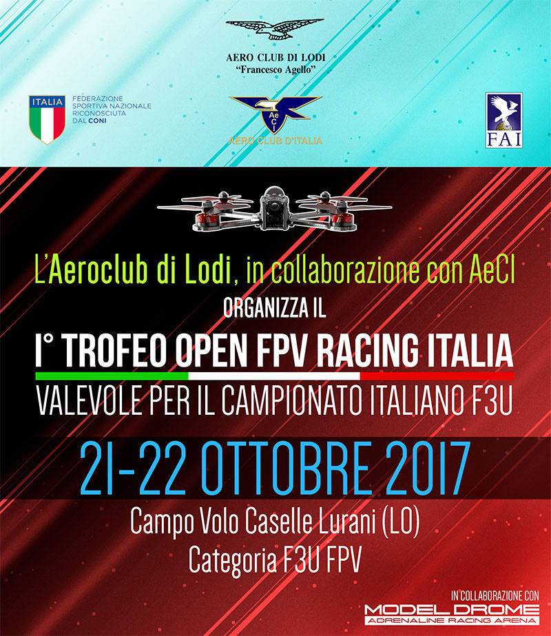 I° Trofeo Open FPV Racing Italia FAI - Camp.to Italiano F3U 2017